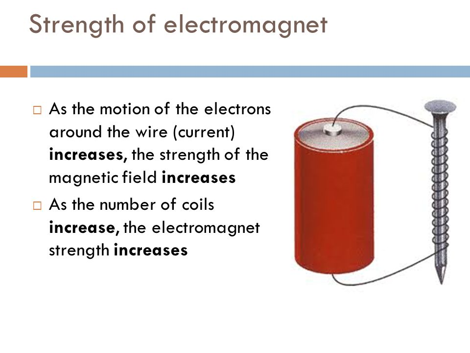 Strength of electromagnet