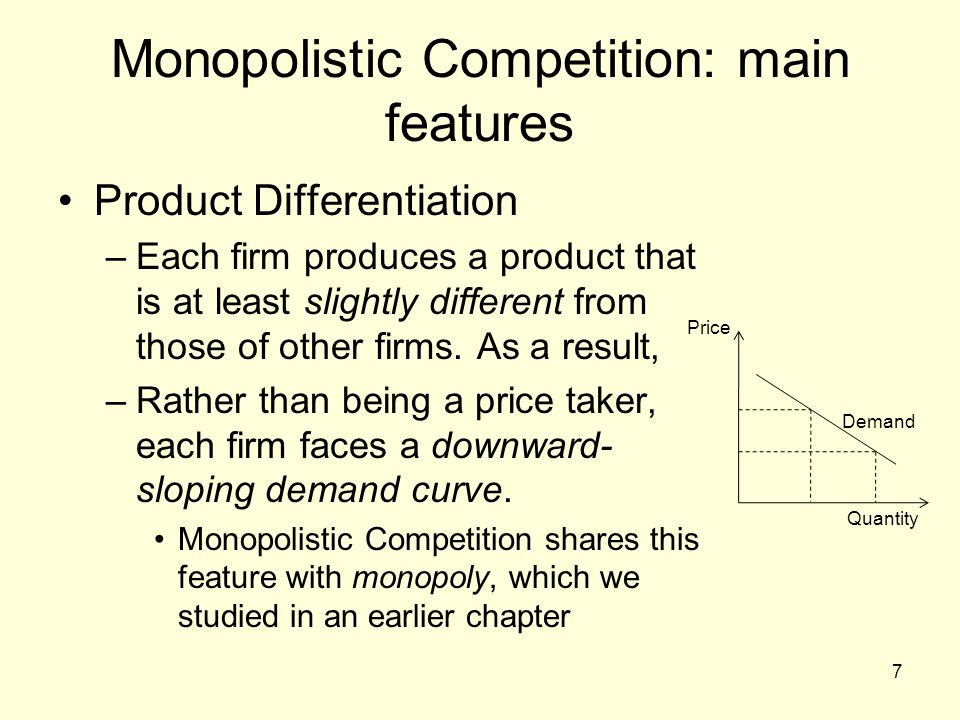 Monopolistic Competition: main features