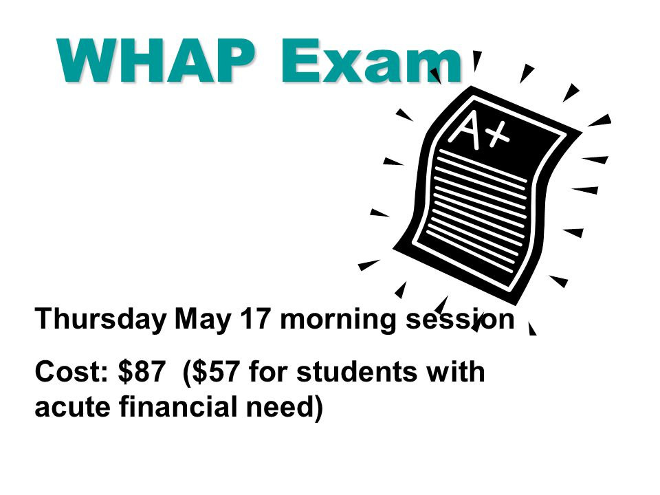 WHAP Exam Thursday May 17 morning session - ppt download