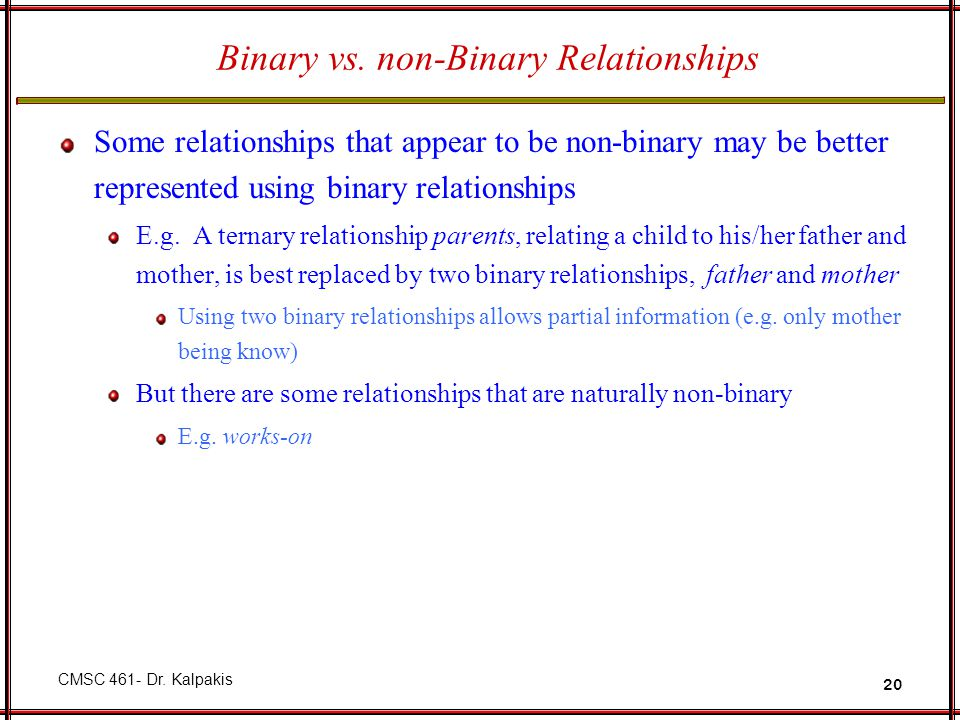 Binary vs. non-Binary Relationships