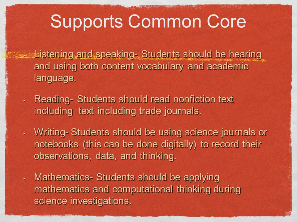 Supports Common Core Listening and speaking- Students should be hearing and using both content vocabulary and academic language.