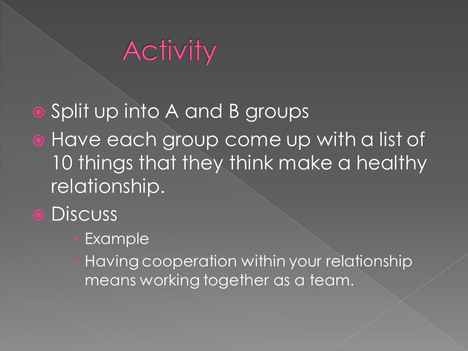 Activity Split up into A and B groups