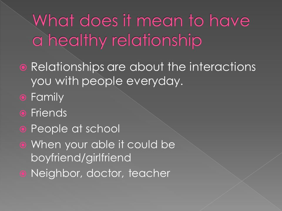 What does it mean to have a healthy relationship