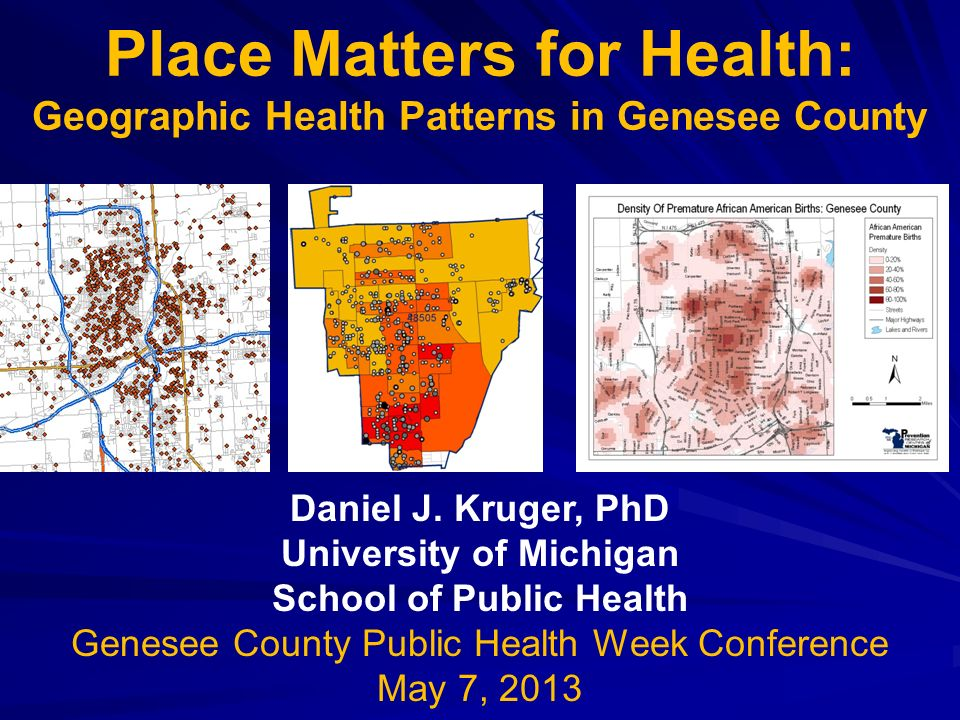 Place Matters for Health: Geographic Health Patterns in Genesee County