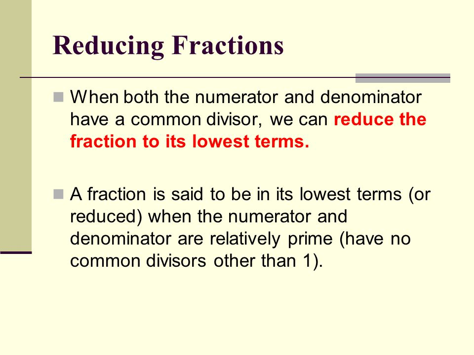 3 Reducing Fractions