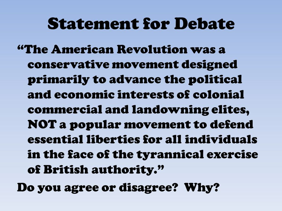 was the american revolution a conservative movement