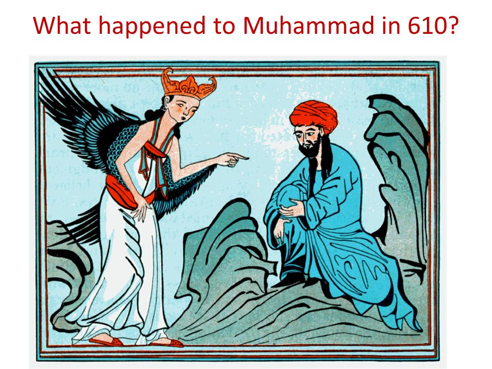 What happened to Muhammad in 610