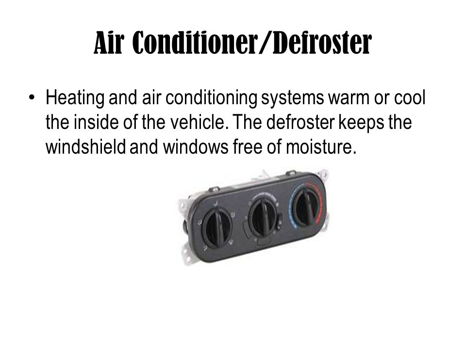 Air Conditioner/Defroster