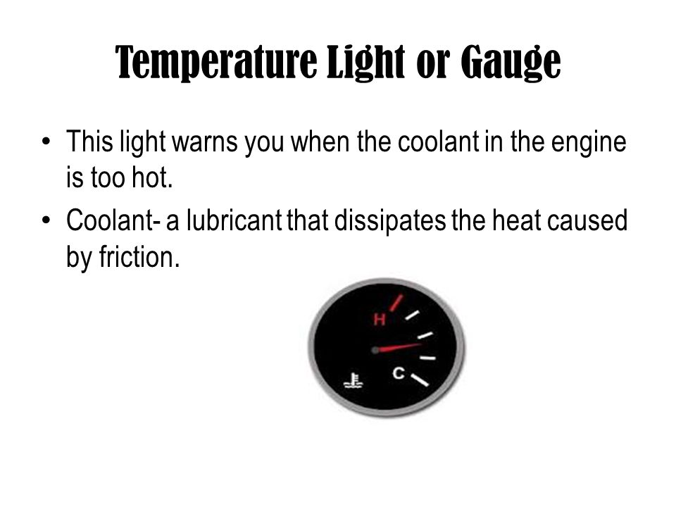 Temperature Light or Gauge