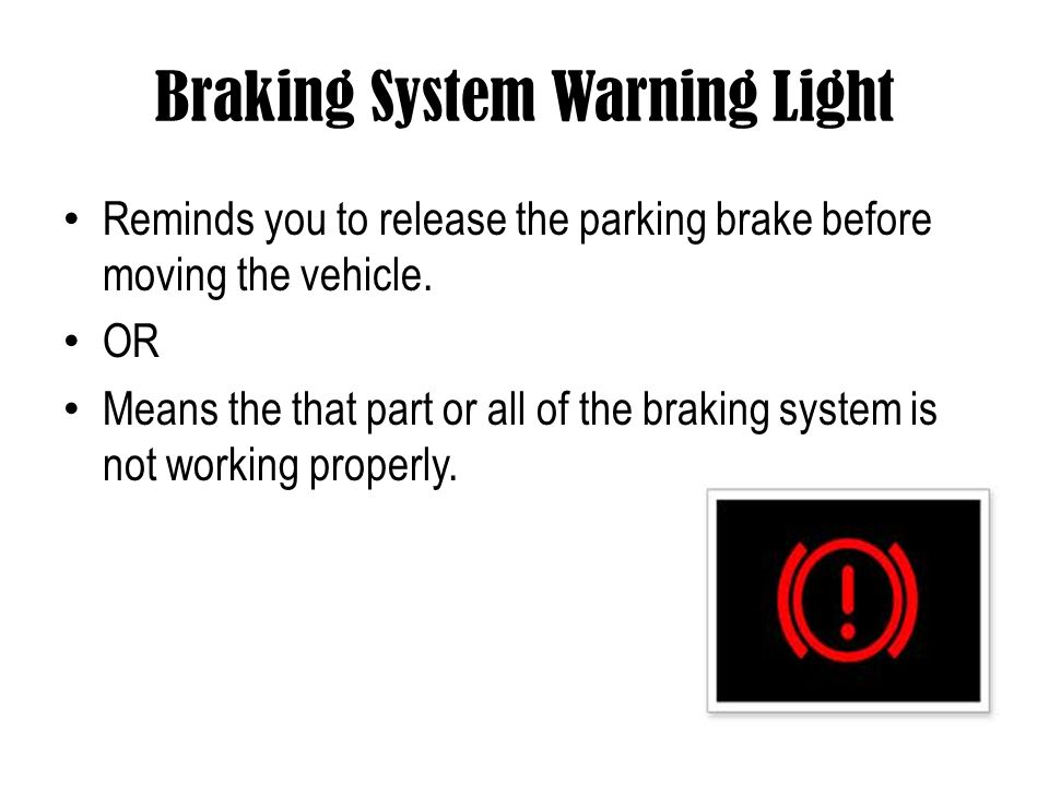 Braking System Warning Light