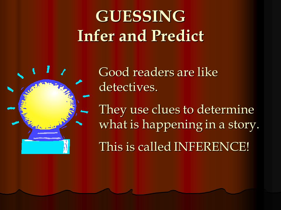 GUESSING Infer and Predict