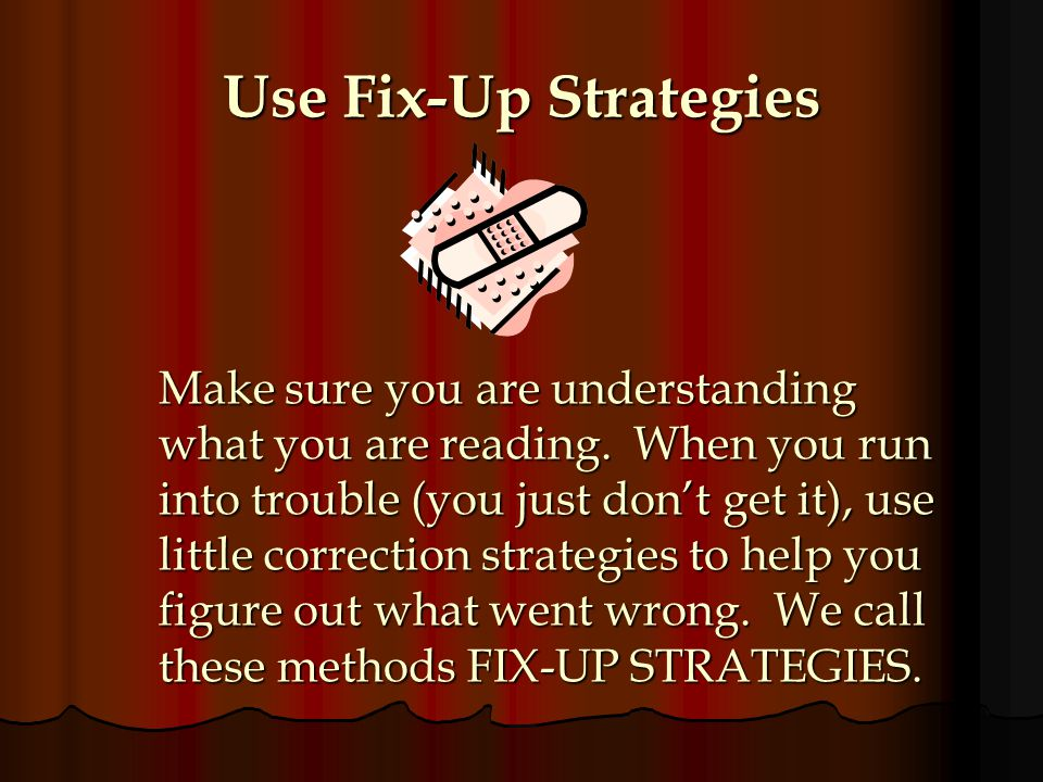 Use Fix-Up Strategies