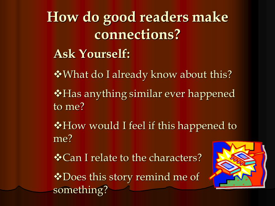 How do good readers make connections