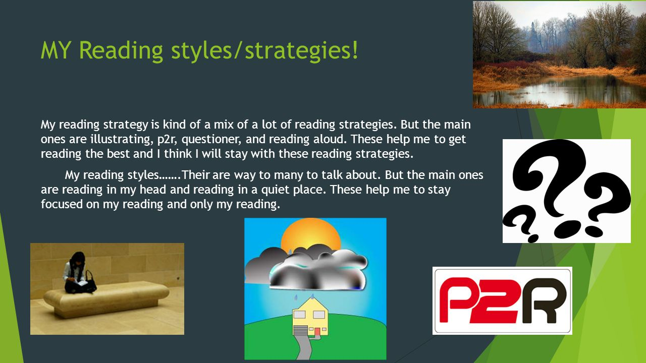 MY Reading styles/strategies!