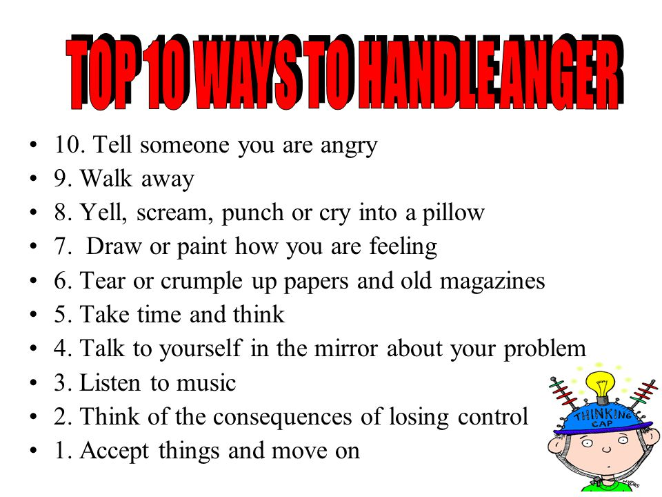 TOP 10 WAYS TO HANDLE ANGER TOP 10 WAYS TO HANDLE ANGER