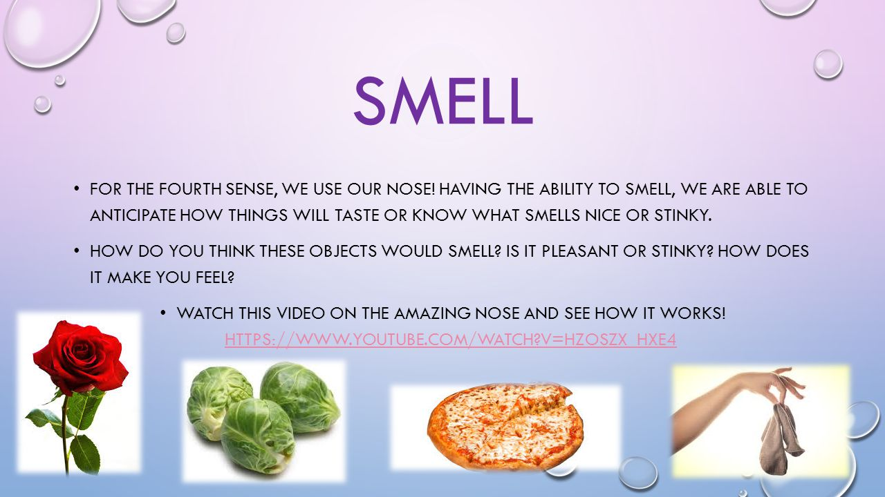Why do you have a smell