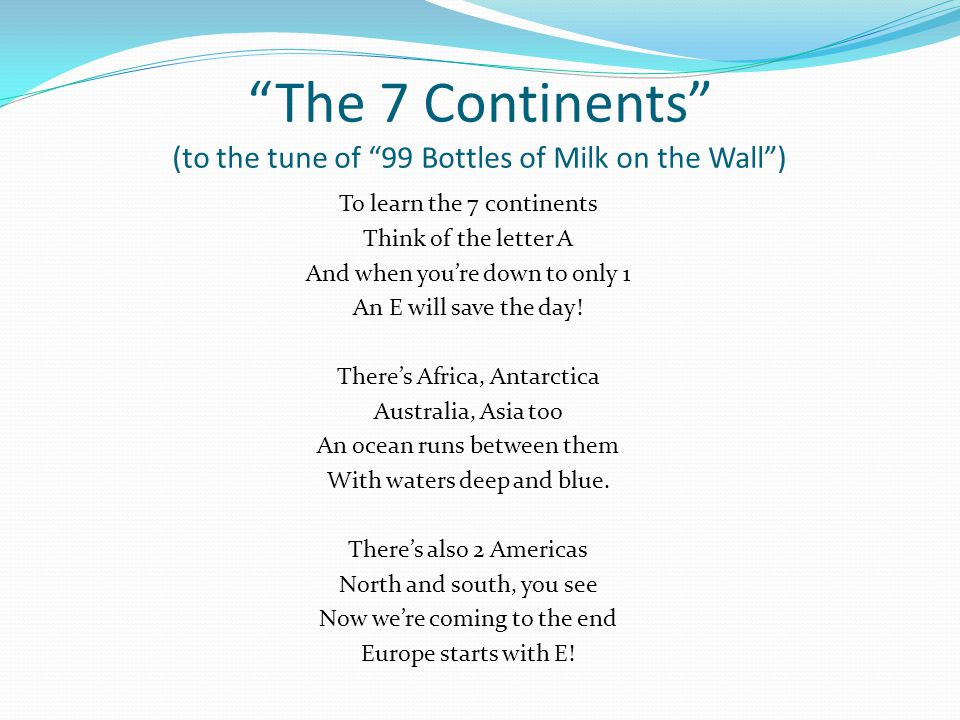 Nice The 7 Continents (to The Tune Of 99 Bottles Of Milk On The Wall )