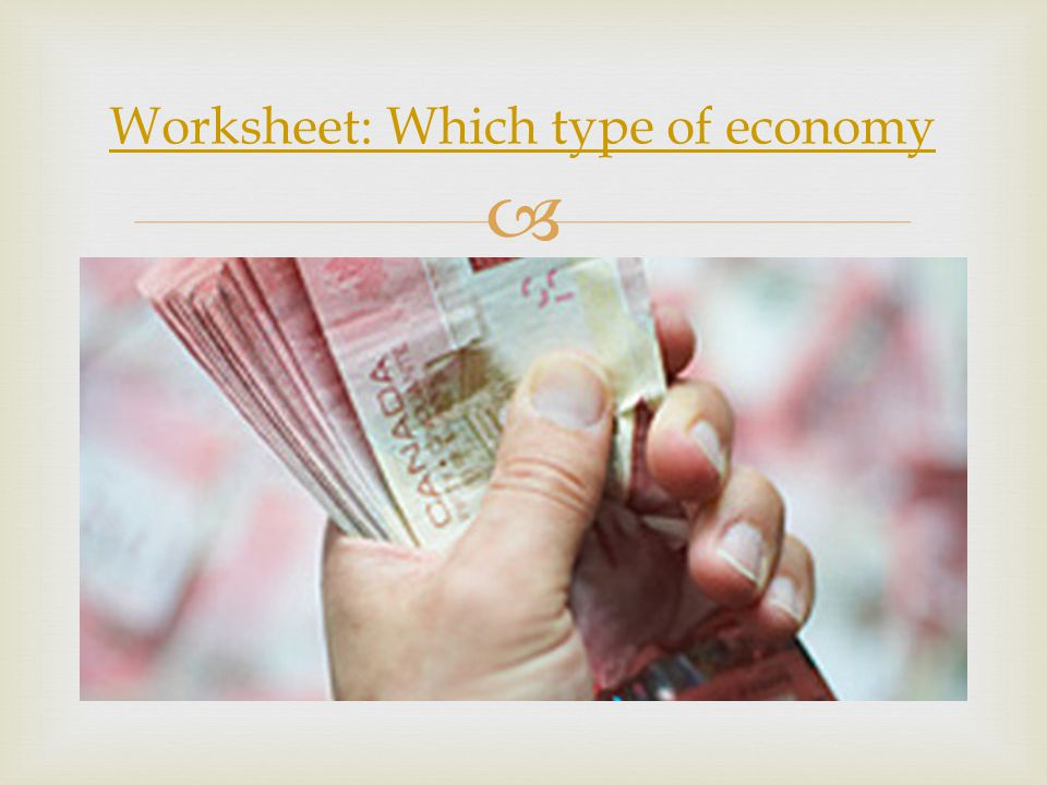 Economic Systems Unit 1 Ch Ppt Video Online Download. 22 Worksheet Which Type Of Economy. Worksheet. Types Of Economies Worksheet At Mspartners.co