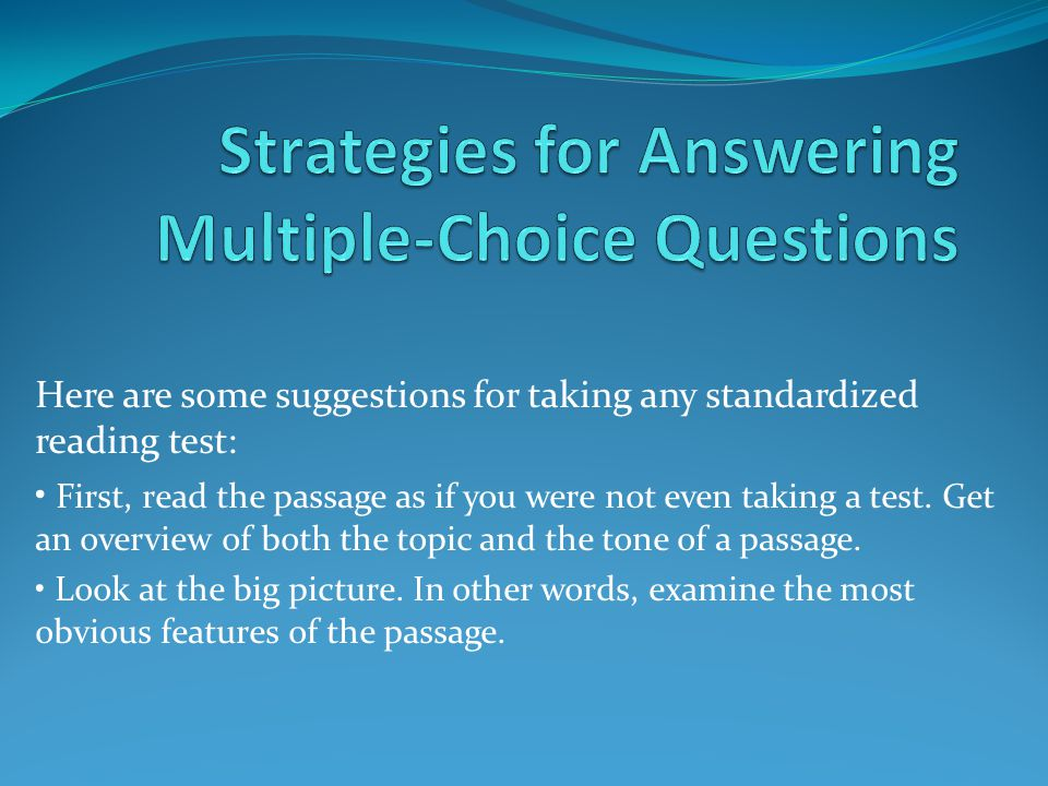 Strategies for Answering Multiple-Choice Questions
