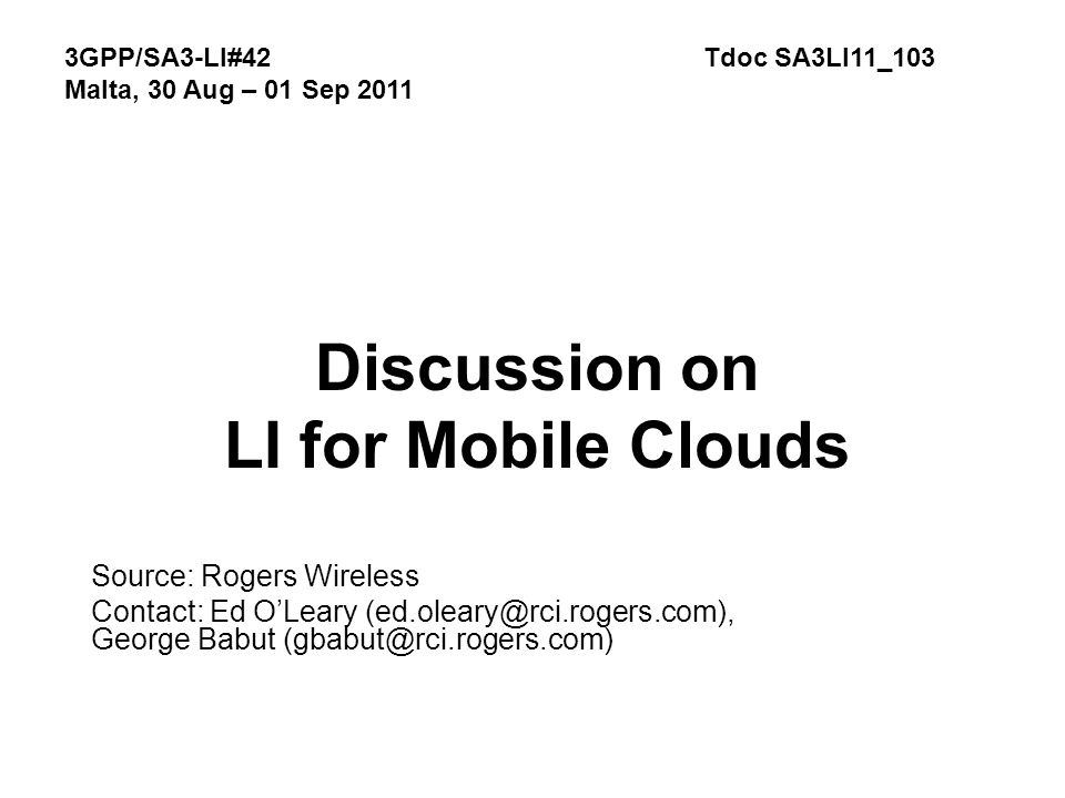 Discussion on LI for Mobile Clouds