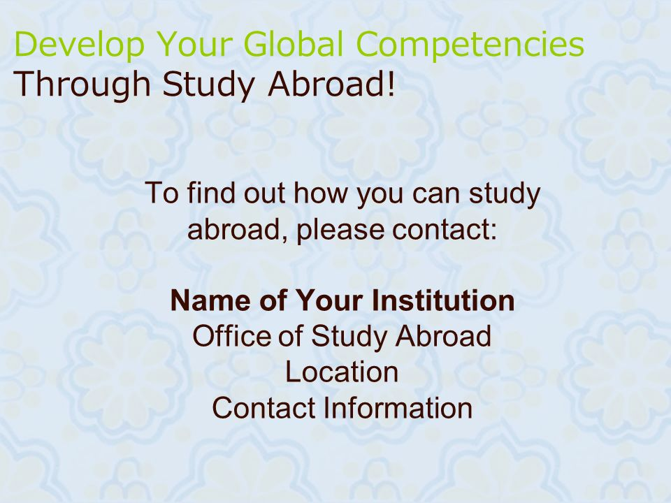 Develop Your Global Competencies Through Study Abroad!
