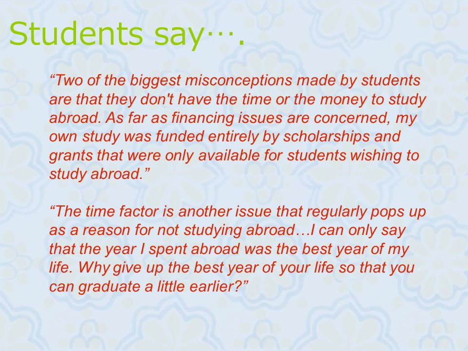 Students say….