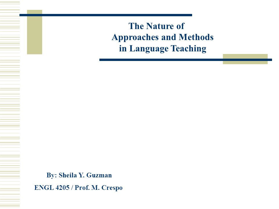 The Nature of Approaches and Methods in Language Teaching