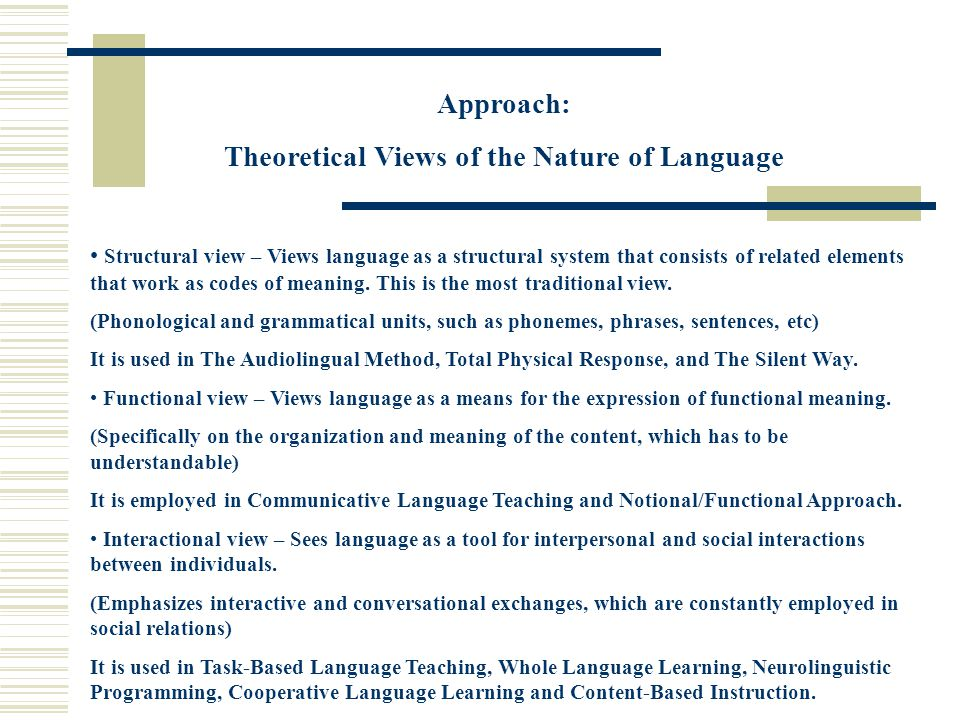 Theoretical Views of the Nature of Language