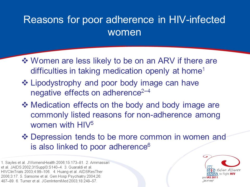 Reasons for poor adherence in HIV-infected women