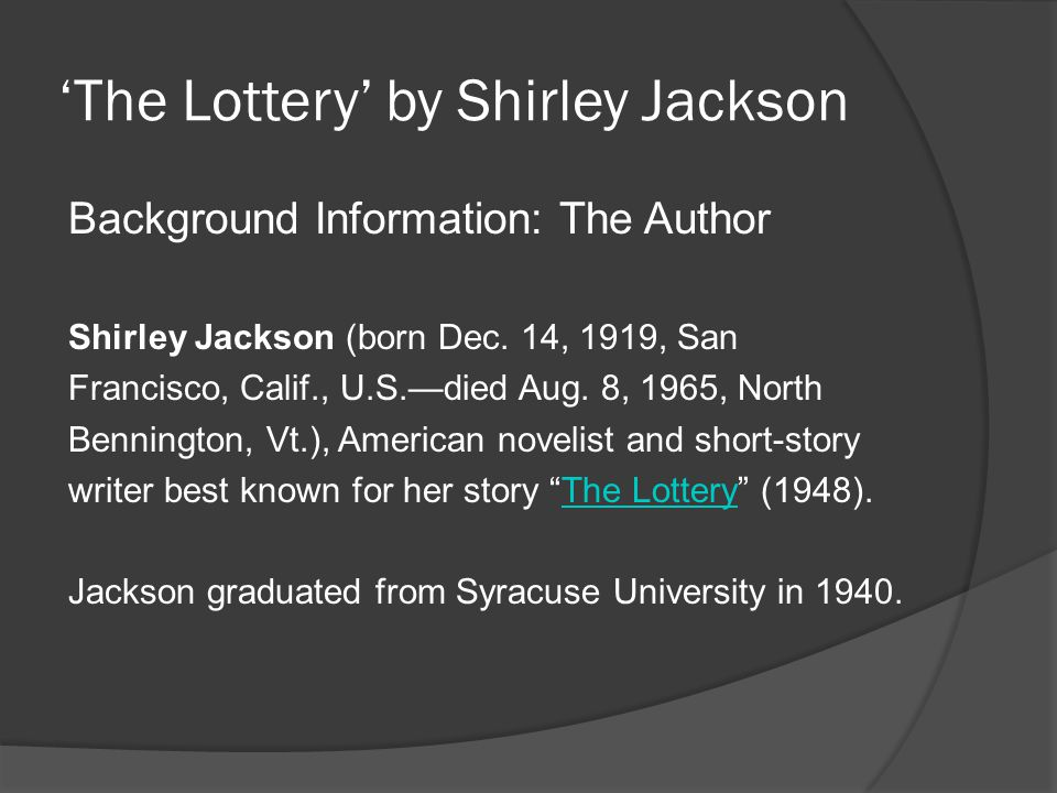 analysis of the lottery by shirley Overall shirley jackson discusses the movement of the setting, the unusual foreshadowing, and the outermost symbolism in the lottery to give an overall point of view of the story.