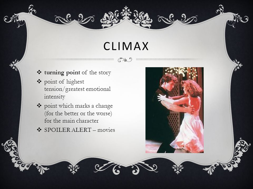 Climax turning point of the story