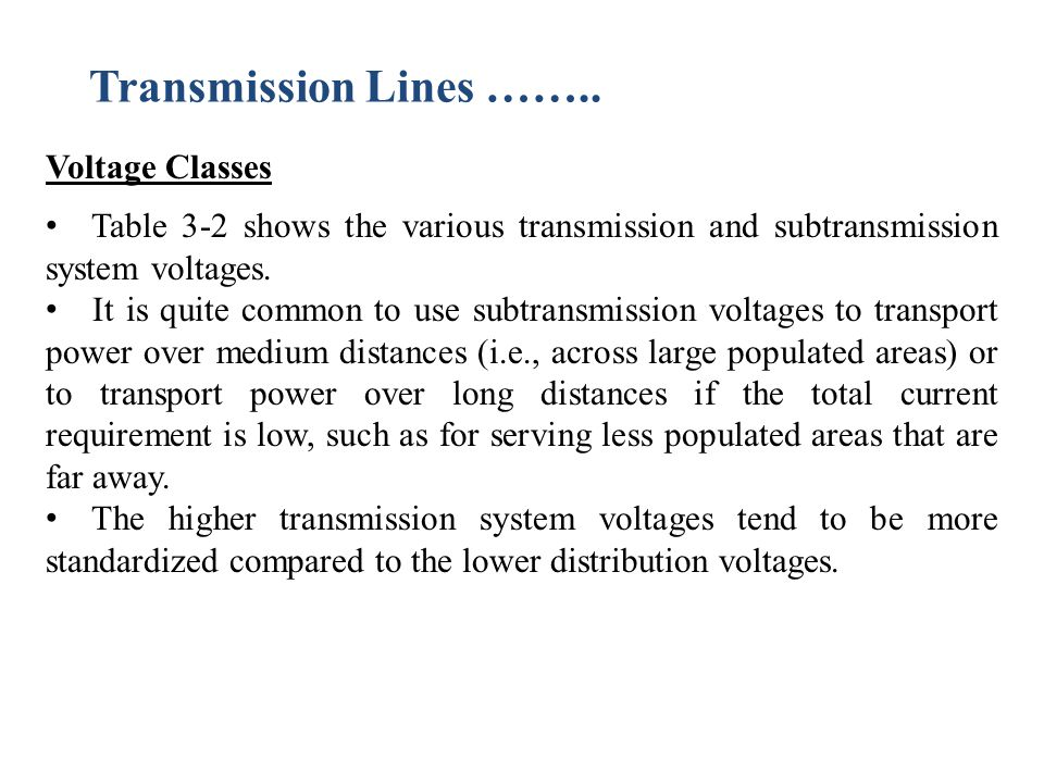 Transmission Lines …….. Voltage Classes