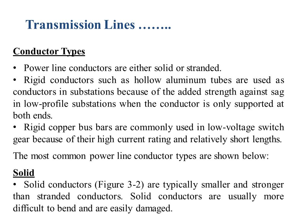 Transmission Lines …….. Conductor Types