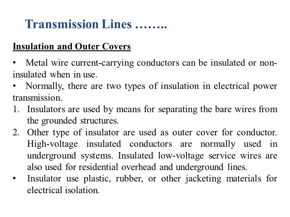 Transmission Lines …….. Insulation and Outer Covers