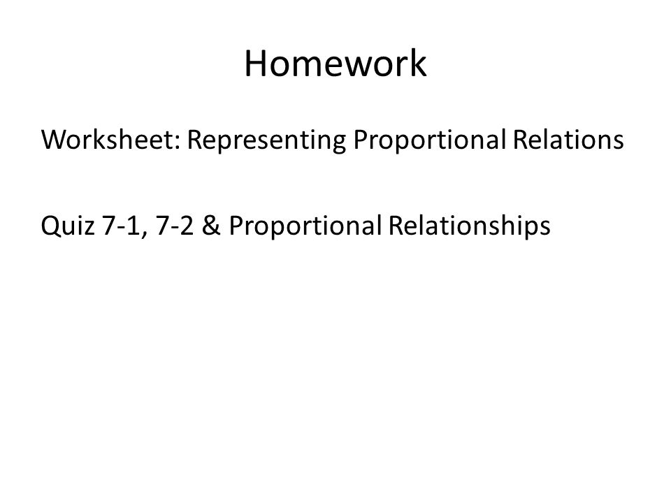 Worksheet Both Sides Ratio And Rate Quiz Thursday Ppt Download. 35 Homework Worksheet Representing Proportional Relations Quiz 71 72 Relationships. Worksheet. Proportional Relationships Worksheet At Mspartners.co