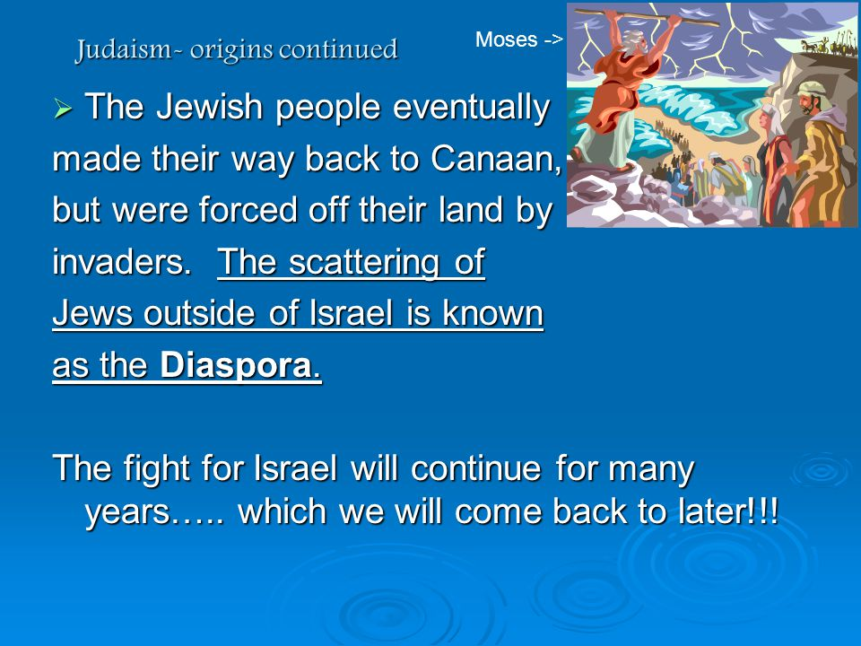 Judaism- origins continued