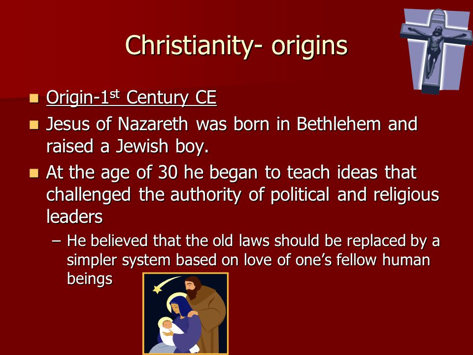 Christianity- origins