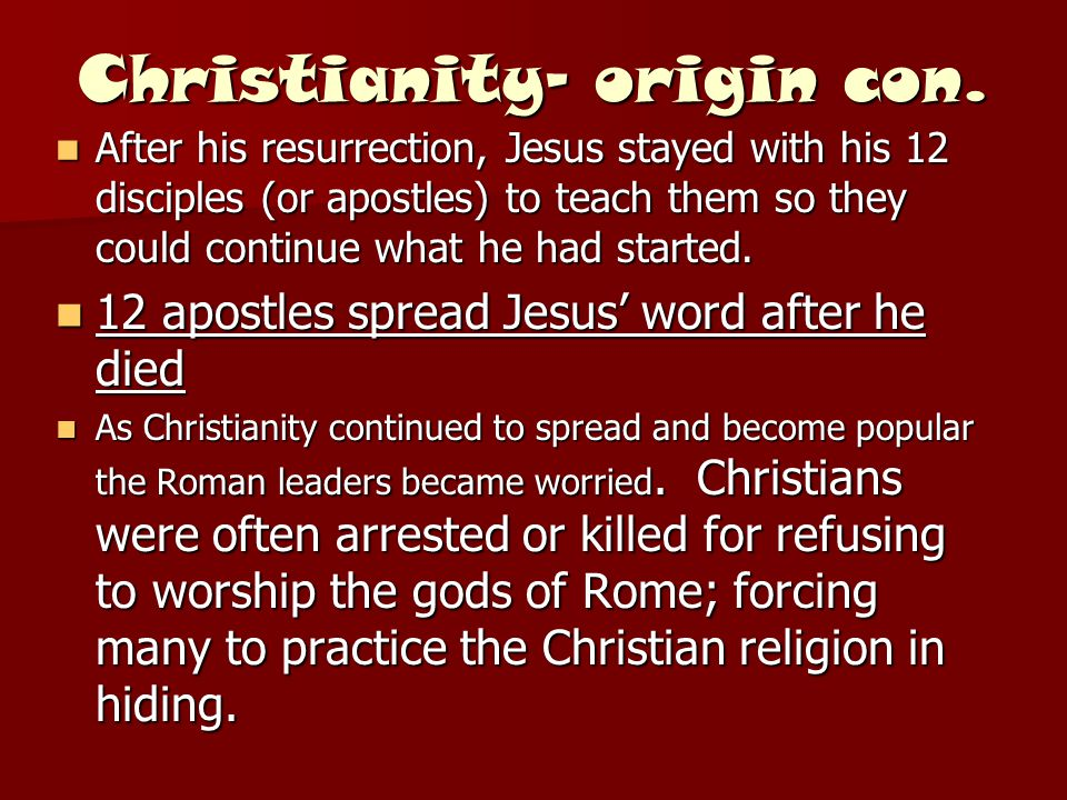 Christianity- origin con.