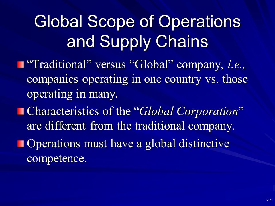 Global Scope of Operations and Supply Chains
