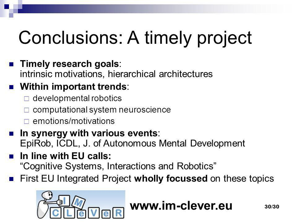 Conclusions: A timely project