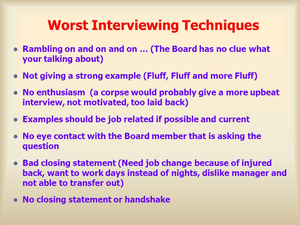 Worst Interviewing Techniques
