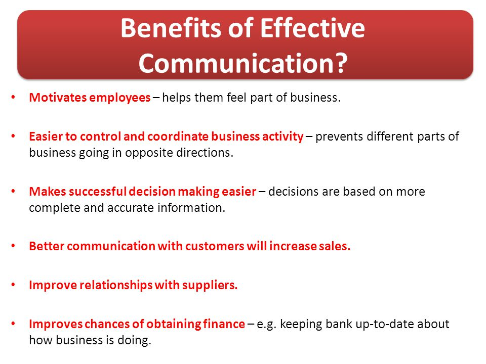 Benefits of Effective Communication