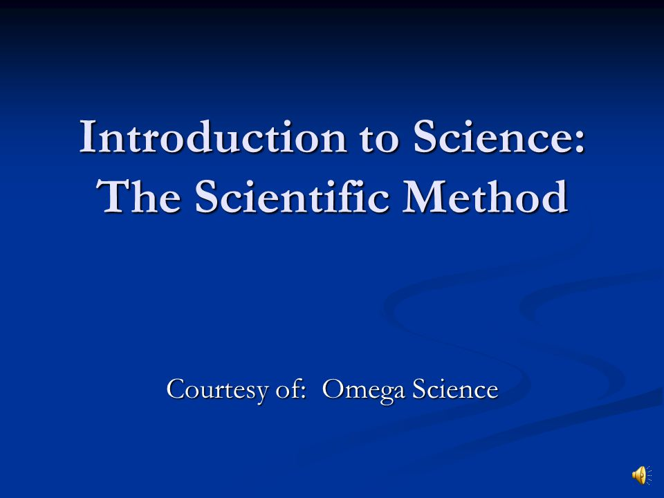 Introduction to Science: The Scientific Method