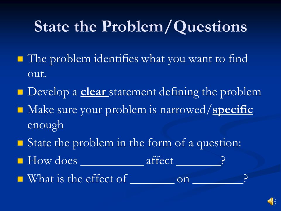 State the Problem/Questions