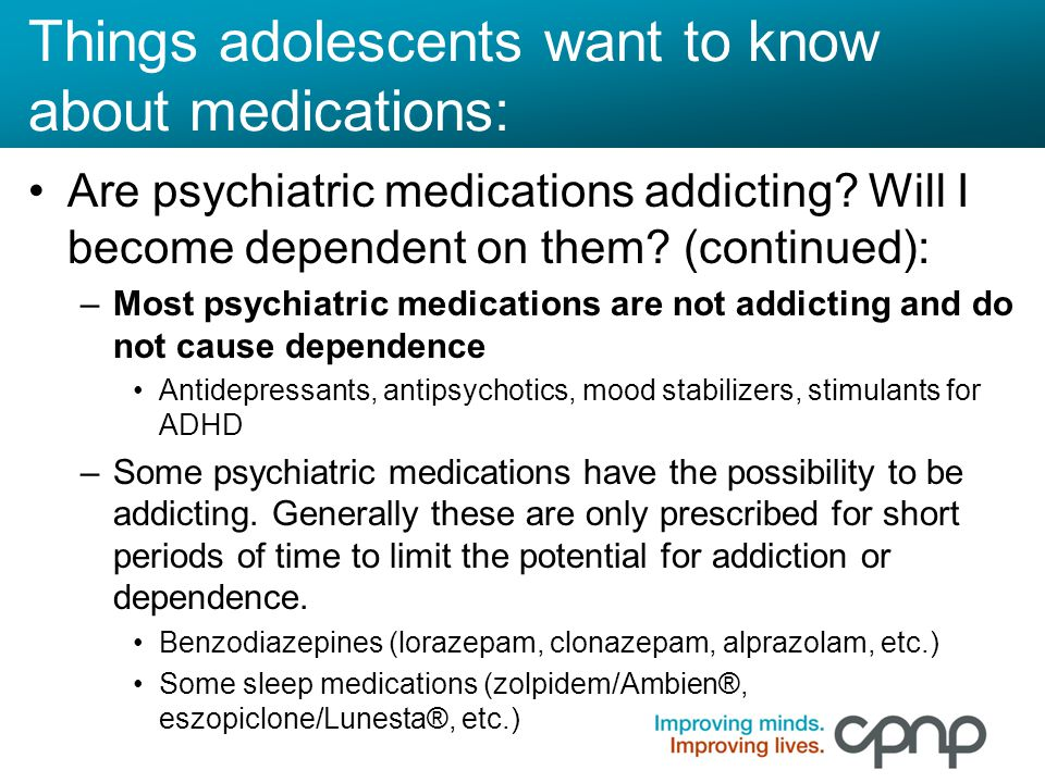 Psychiatric Medications Are Not >> Medication Adolescents Empowerment Through Education Ppt Download