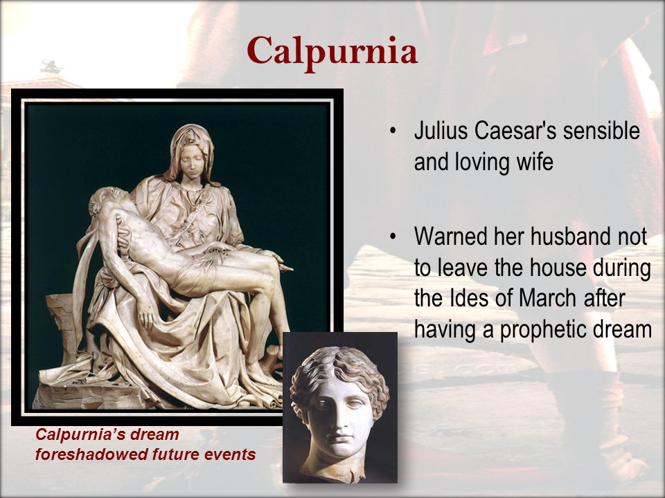 what does calpurnia dream about