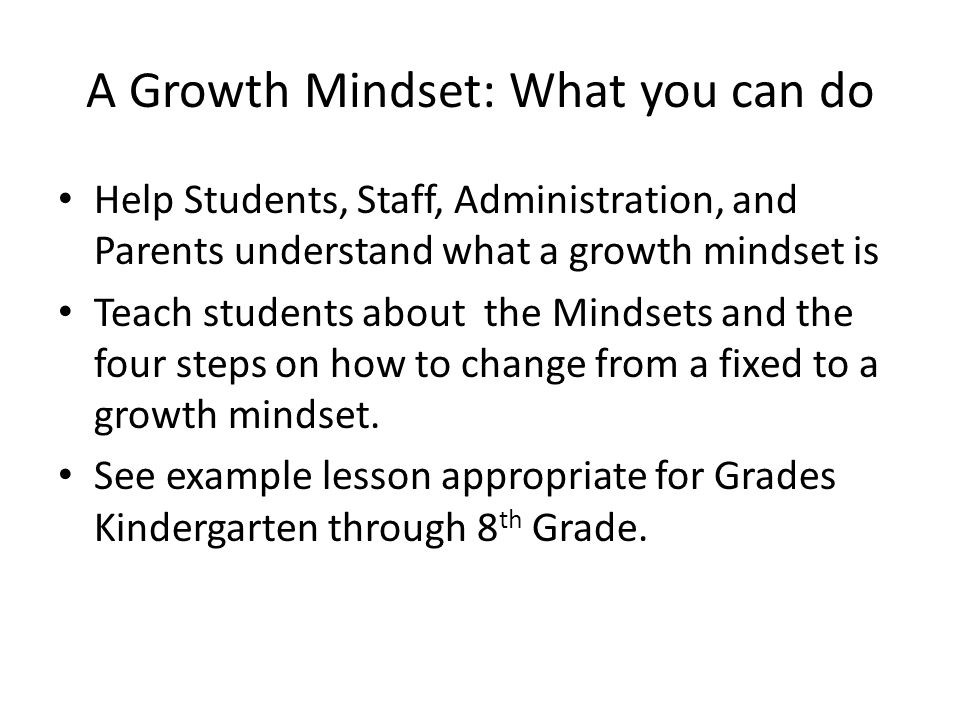 A Growth Mindset: What you can do