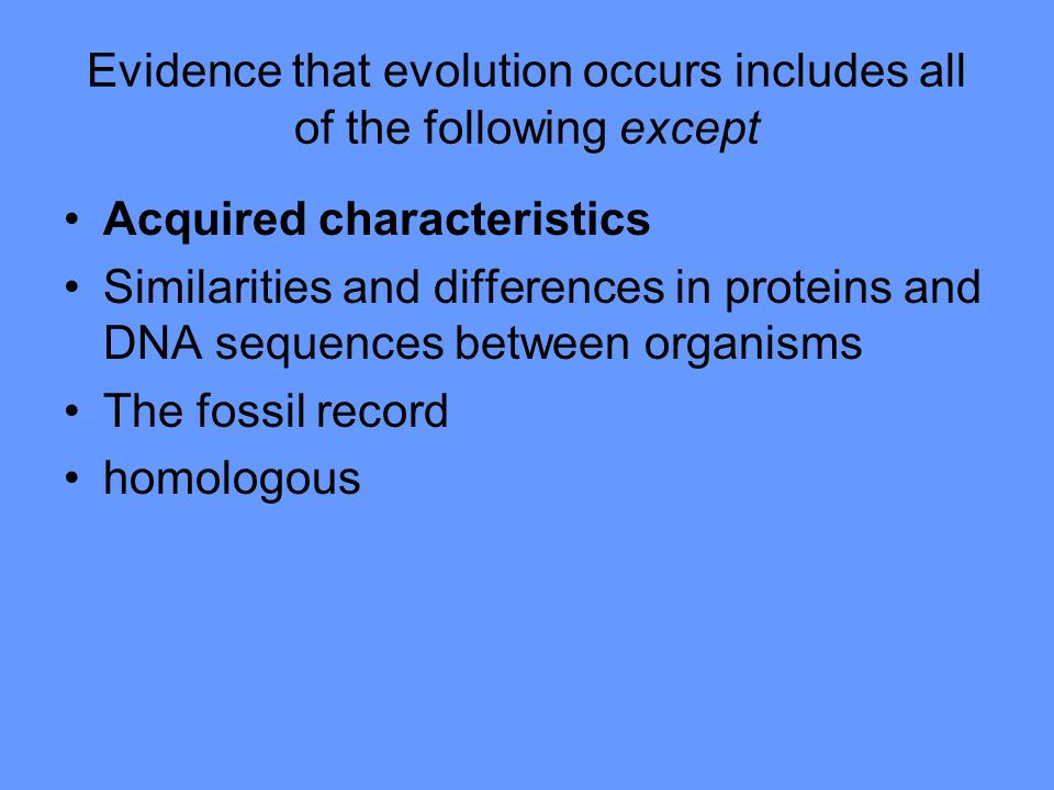 Evidence of evolution includes