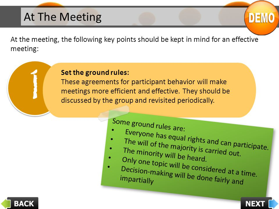 At The Meeting At the meeting, the following key points should be kept in mind for an effective meeting: