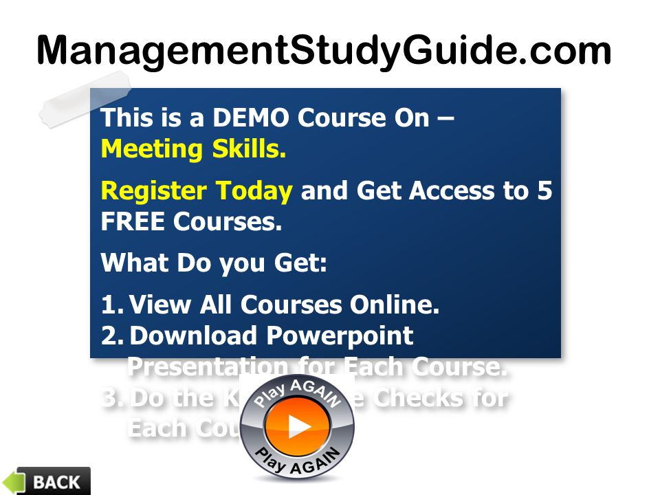 ManagementStudyGuide.com This is a DEMO Course On – Meeting Skills.